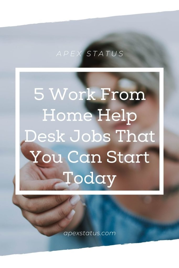 Help Desk Work From Home Jobs