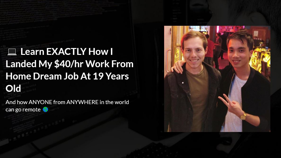 Learn EXACTLY How I Landed My $40/hr Work From Home Dream Job At 19 Years Old
